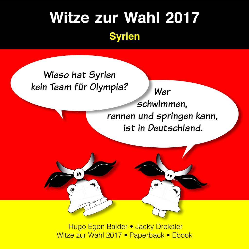 Frage: Wieso hat Syrien kein Team für Olympia? Antwort: Wer schwimmen, rennen und springen kann, ist in Deutschland.